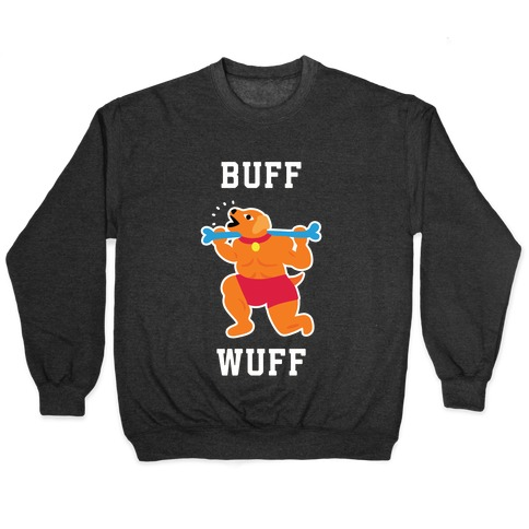 Buff Wuff Pullover