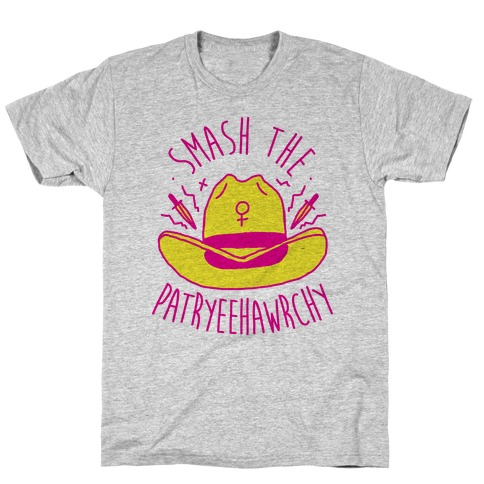 Smash the PatrYEEHAWrchy T-Shirt