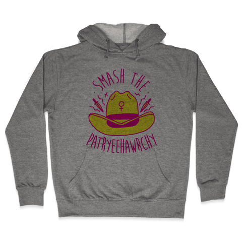 Smash the PatrYEEHAWrchy Hooded Sweatshirt