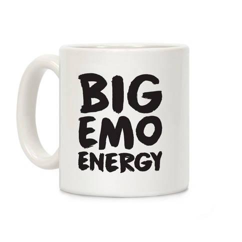 Big Emo Energy Coffee Mug