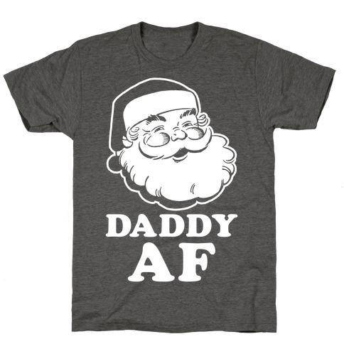 Daddy AF T-Shirt