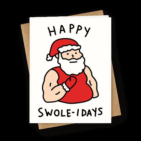 Happy Swole-idays Christmas Greeting Card