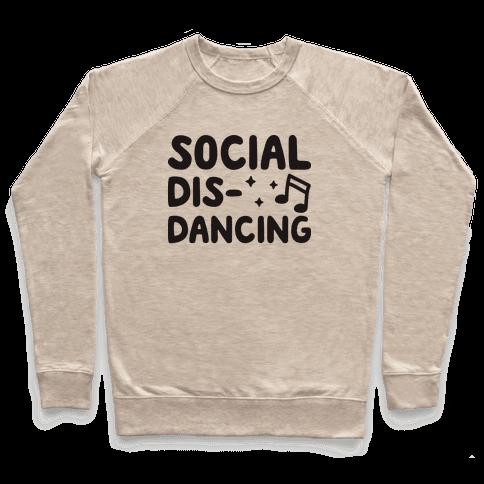 Social Dis-Dancing Pullover
