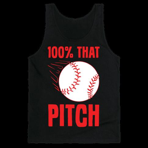 100% That Pitch Tank Top