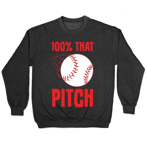 100% That Pitch Pullover