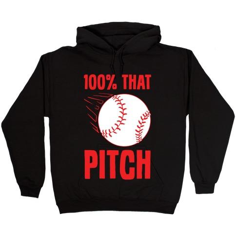 100% That Pitch Hooded Sweatshirt