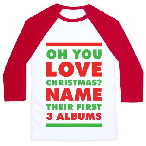 Oh You Love Christmas Baseball Tee