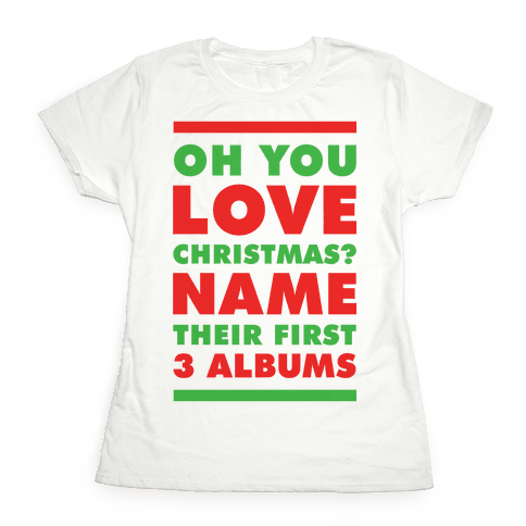 Oh You Love Christmas Womens T-Shirt