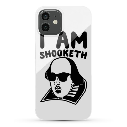 I Am Shooketh Phone Case
