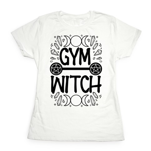 Gym Witch Womens T-Shirt