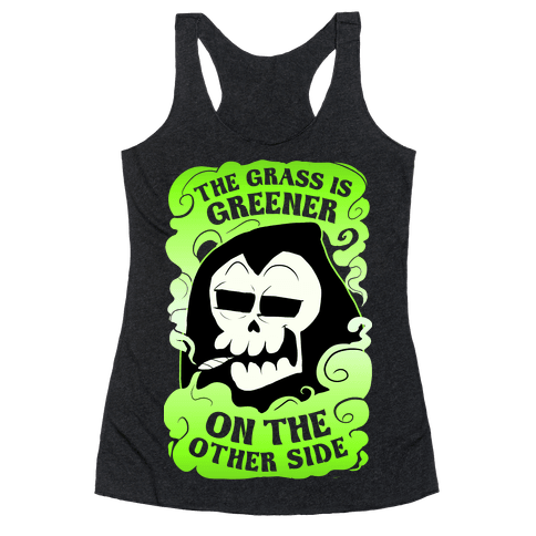 The Grass Is Greener On The Other Side Racerback Tank Top