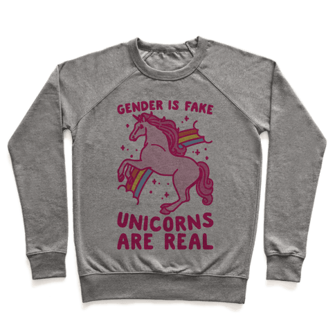 Gender Is Fake Unicorns Are Real Pullover