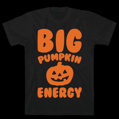 Big Pumpkin Energy Parody White Print Mens T-Shirt