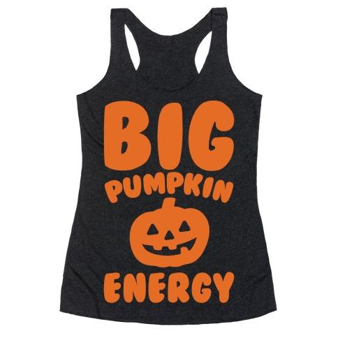 Big Pumpkin Energy Parody White Print Racerback Tank Top