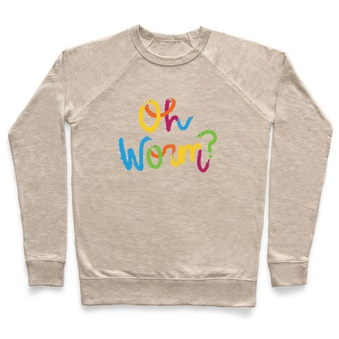Oh Worm? Pullover