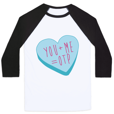 You + Me = OTP Baseball Tee