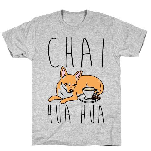 Chai Hua Hua Chihuahua Parody T-Shirt