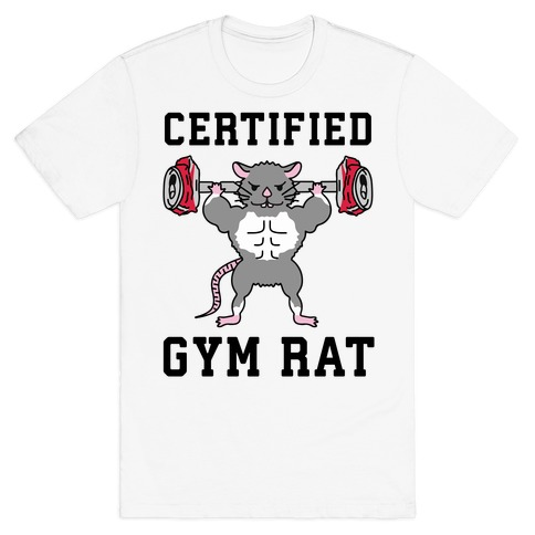 Certified Gym Rat T-Shirt