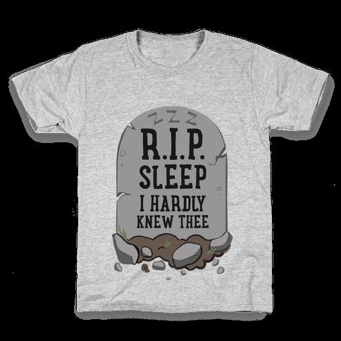 R.I.P. sleep Kids T-Shirt