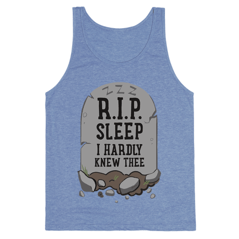 R.I.P. sleep Tank Top