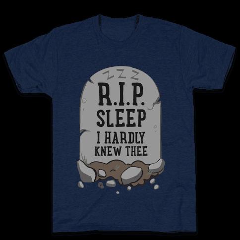 R.I.P. sleep Mens T-Shirt