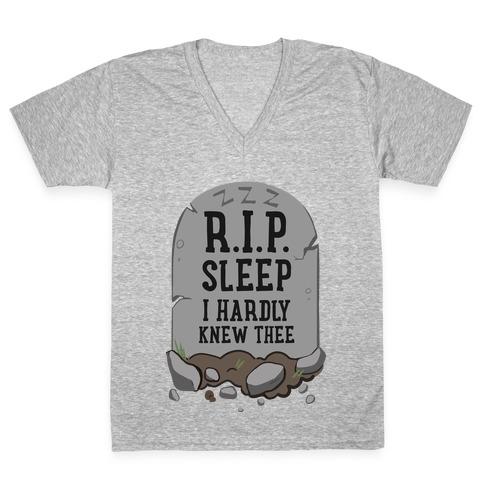 R.I.P. sleep V-Neck Tee Shirt
