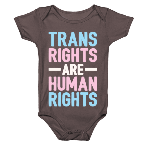 Trans Rights Are Human Rights Baby One-Piece