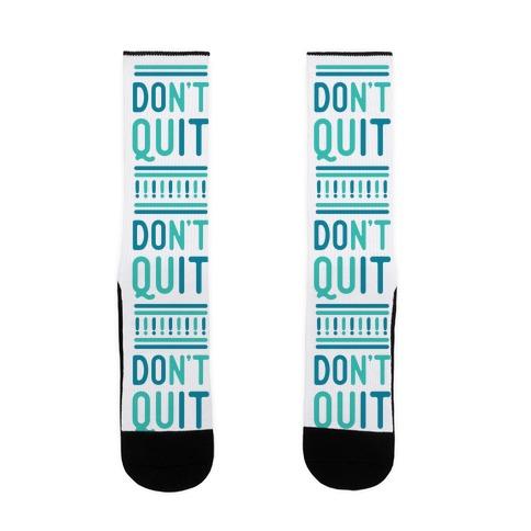 Don't Quit Sock