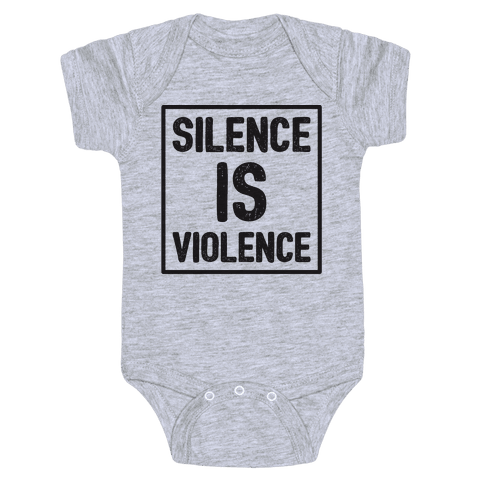 Silence Is Violence Baby Onesy