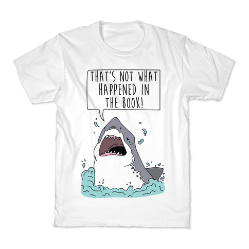 That's Not What Happened In The Book Shark Kids T-Shirt