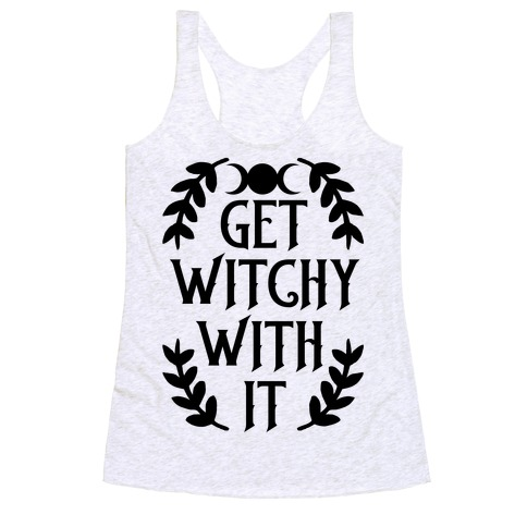 Get Witchy With It Racerback Tank Top