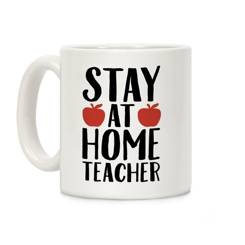 Stay At Home Teacher Coffee Mug