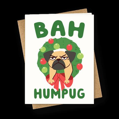 Bah Humpug Greeting Card