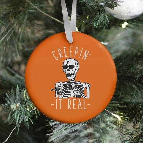 Creepin' It Real Skeleton  Ornament