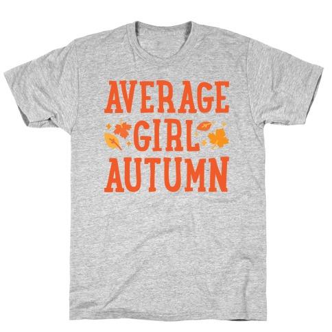Average Girl Autumn T-Shirt