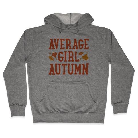 Average Girl Autumn Hooded Sweatshirt