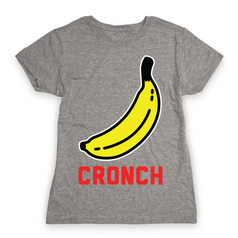 Cronch Banana Meme Womens T-Shirt