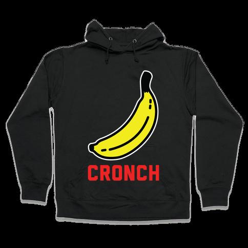 Cronch Banana Meme Hooded Sweatshirt