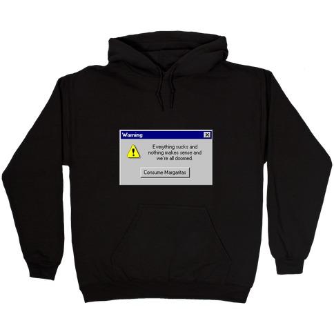 Windows 95 Consume Margaritas Hooded Sweatshirt
