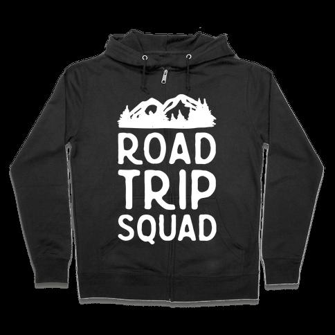 Road Trip Squad Zip Hoodie