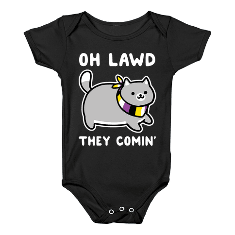 Oh Lawd, They Comin' - Non-Binary Baby Onesy
