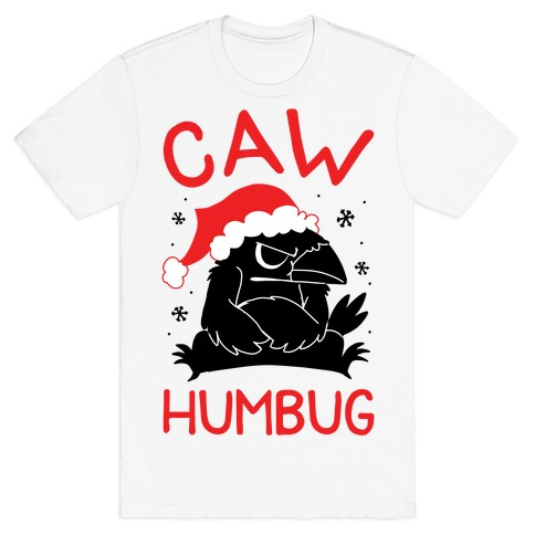Caw Humbug T-Shirt