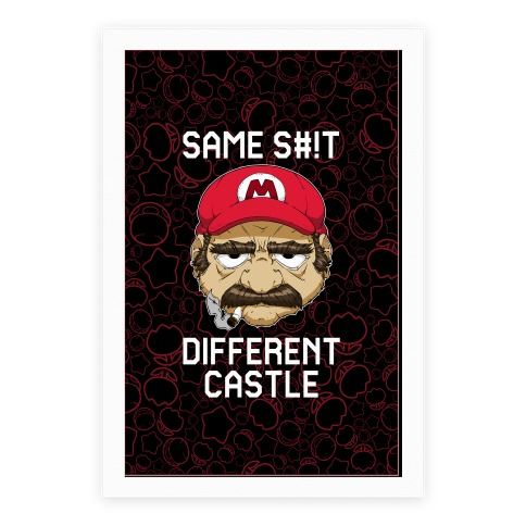 Same S#!t Different Castle Poster