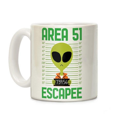 Area 51 Escapee Coffee Mug
