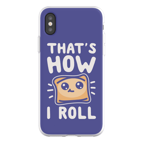 That's How I Pizza Roll Parody Phone Flexi-Case