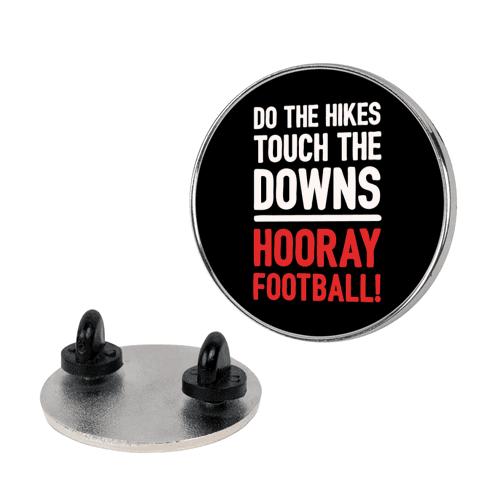 Hooray Football Pin