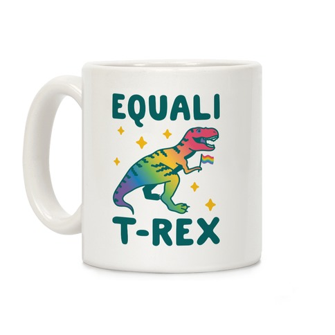 EqualiT-Rex Coffee Mug