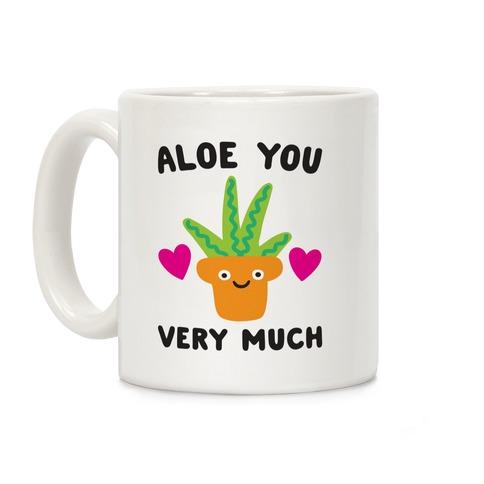 Aloe You Very Much Coffee Mug