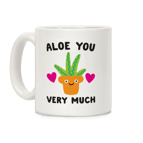 Aloe You Very Much Coffee Mug