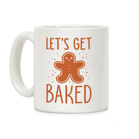 Let's Get Baked Gingerbread Coffee Mug